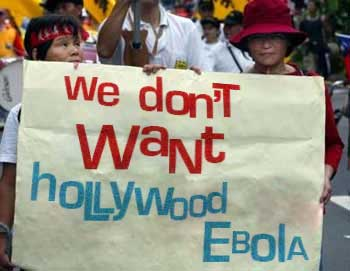 We Don\'t Want Hollywood Ebola