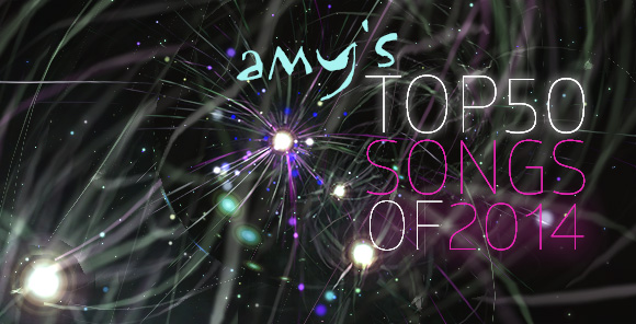 amys-top50-songs-of-2014